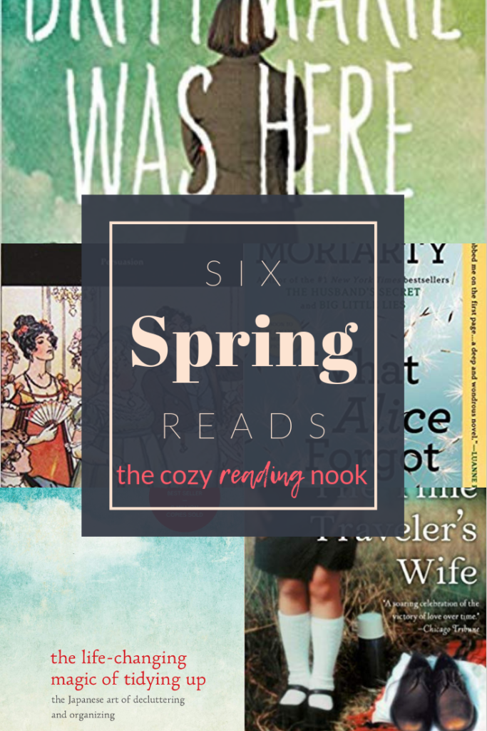 Six Books to Read in Spring - The Cozy Reading Nook